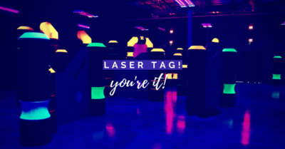 Laser Tag You're It!