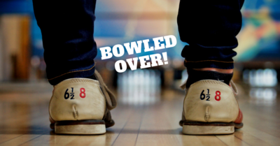 Bowled Over By Fun!
