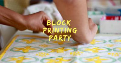 Block Printing Party!